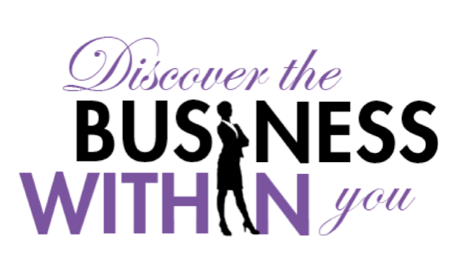 Discover the business within you